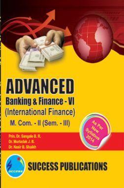 Advanced Banking And Finance - VI (International Finance)