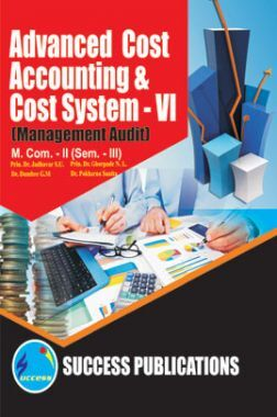 Advanced Cost Accounting And Cost Systems - VI (Management Audit)