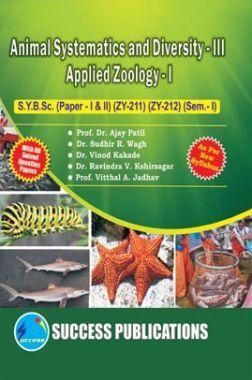 Animal Systematics And Diversity - III
