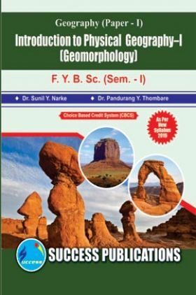 Introduction To Physical Geography - I (Geomorphology)