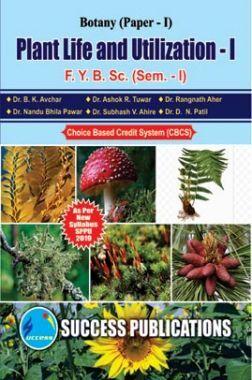 Plant life And Utilization - I