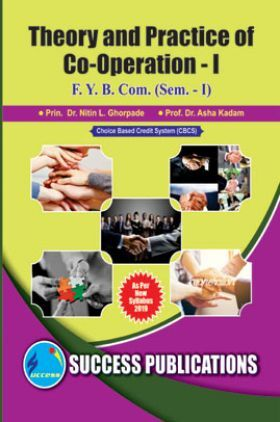 Theory And Practice Of Co-Operation- I
