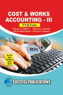 Cost And Work Accounting - III