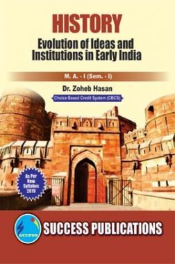 History (Evolution Of Ideas And Institutions In Early India)