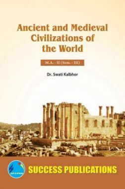 Ancient And Medieval Civilizations Of The World