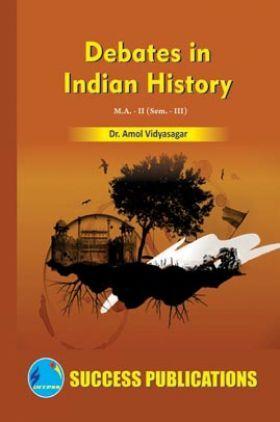 Debates In Indian History