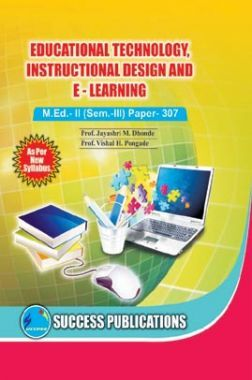 Educational Technologies Instructional Design And E - Learning