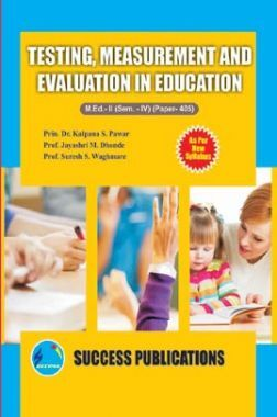 Testing, Measurement And Evaluation In Education
