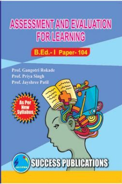 Assessment And Evaluation For Learning