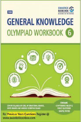 General Knowledge Olympiad Workbook - Class 6