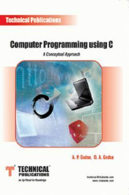 Computer Programming using C (A Conceptual Approach)