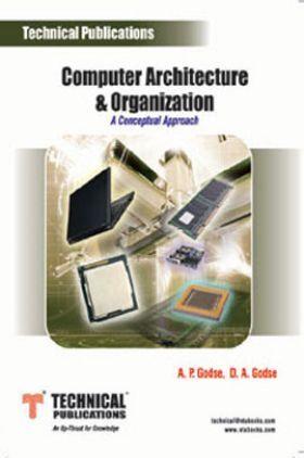 Computer Architecture & Organization (A Conceptual Approach)