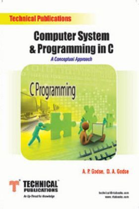 Computer System & Programming in C (A Conceptual Approach)