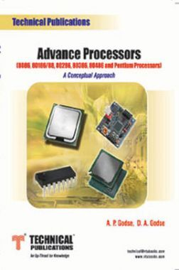 Advance Processors (8086, 80186/ 88, 80286, 80386, 80486 And Pentium Processors) (A Conceptual Approach)