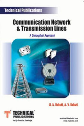 Communication Network & Transmission Lines (A Conceptual Approach)
