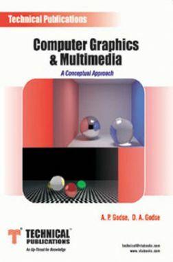 Computer Graphics & Multimedia (A Conceptual Approach)