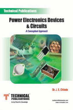 Power Electronics Devices & Circuits (A Conceptual Approach)