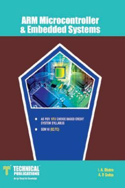 Download ARM Microcontroller & Embedded Systems For VTU Course 15 CBCS (VI-  ECE - 15EC62) by I  A  Dhotre, A  P  Godse PDF Online