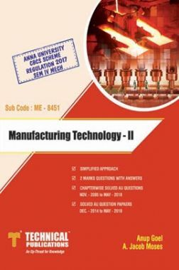 Manufacturing Technology - II For Anna University