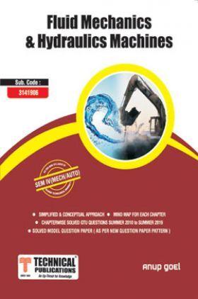 Fluid Mechanics & Hydraulics Machines For GTU University (IV - MECH. - 3141906)