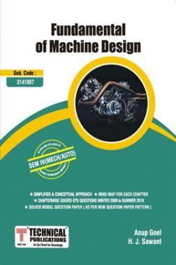 Fundamentals Of Machine Design For GTU University (IV - MECH. - 3141907)