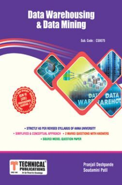 Data Warehousing And Data Mining  For Anna University  R17 CBCS (VI - CSE - CS8075)