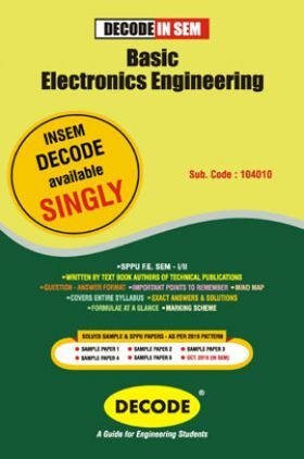 DECODE Basic Electronics Engineering For SPPU 19 Course (FE - II - Common - 104010) (IN SEM)