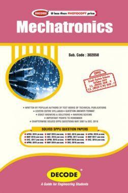 DECODE Mechatronics For SPPU 15 Course (TE - II - Mech. - 302050)