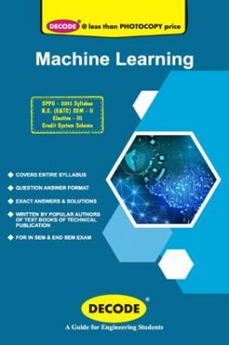 DECODE Machine Learning For SPPU 15 Course (BE - II - E&Tc - 404191)
