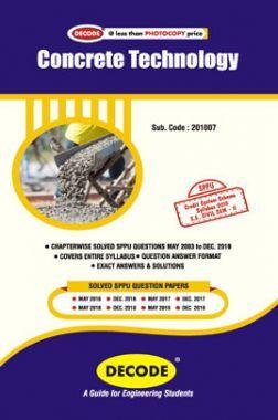 DECODE Concrete Technology For SPPU 15 Course (SE - II - Civil - 201007)