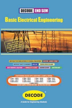 DECODE Basic Electrical Engineering For SPPU 19 Course (FE - II - Common - 103004)(END SEM)