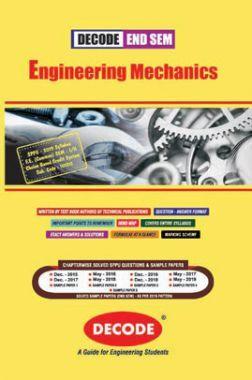 DECODE Engineering Mechanics For SPPU 19 Course (FE - I - Common - 101011)(END SEM)