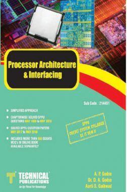 Processor Architecture & Interfacing For SPPU 15 Course (SE - II - IT - 214151)