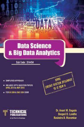 Data Science & Big Data Analytics For SPPU 15 Course (TE - II - IT - 314454)