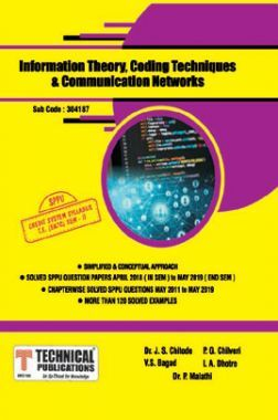 Information Theory, Coding Techniques & Communication Networks For SPPU 15 Course (TE - II - E&Tc - 304187)