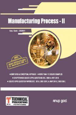 Manufacturing Process - II For SPPU 15 Course (TE - II - Mech. - 302051)