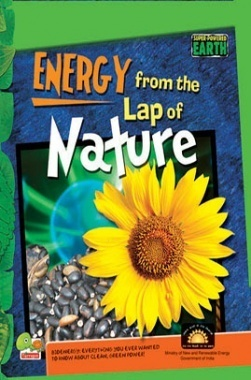 Super-Powered Earth : Energy from the Lap of Nature