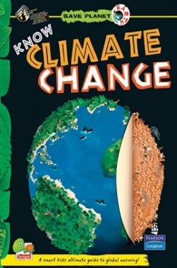Save Planet Earth : Know Climate Change