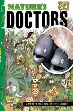 Work Squad : Nature's Doctors