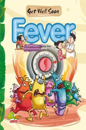 Get Well Soon : Fever