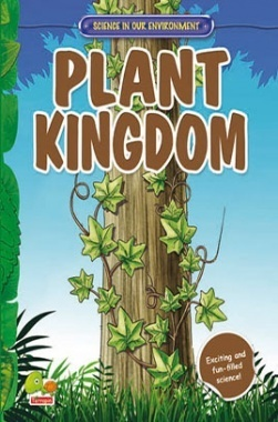 Science in our Environment : Plant Kingdom