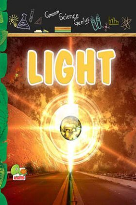 Green Science Genius : Light
