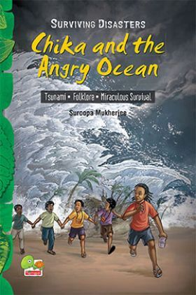 Surviving Disasters : Chika and the Angry Ocean (Tsunami . Folklore . Miraculous Survival)