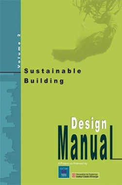 Sustainable Building Design Manual : Volume Two : Sustainable Building Design Practices