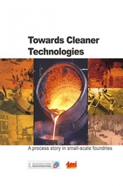 Towards Cleaner Technologies : A Process Story In Small-Scale Foundries