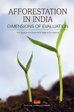 Afforestation in India : dimensions of evaluation