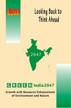 Looking Back to Think Ahead: Green India 2047