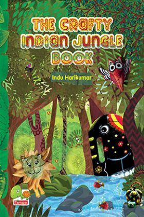 The Crafty Indian Jungle Book