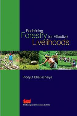 Redefining Forestry For Effective Livelihoods