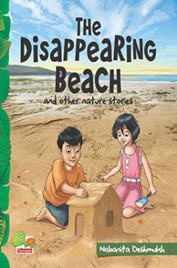 The Disappearing Beach And Other Nature Stories